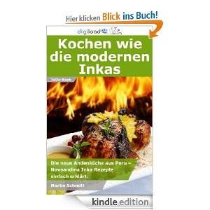 Kochbuch ebook - Kochen wie die modernen Inkas